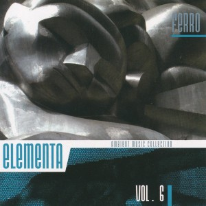 Elementa: Ambient Music Collection Vol. 6
