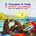 San Francesco di Paola (Il Santo Calabrese) ( Una vita dedicata a Dio )