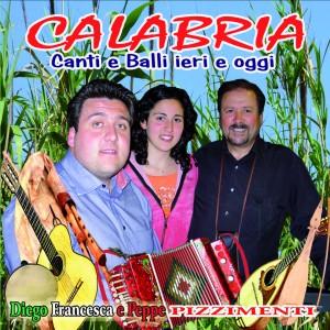 Calabria  (Canti e balli ieri e oggi)