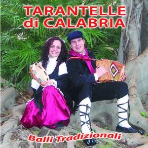 Tarantelle di Calabria  ( Balli tradizionali )