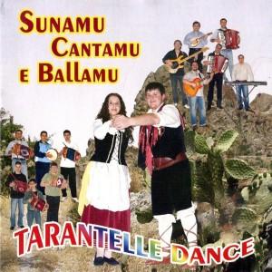 Sunamu, cantamu e ballamu  ( Tarantelle dance )