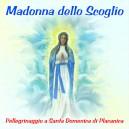 Madonna dello Scoglio ( Pellegrinaggio a Santa Domenica di Placanica )