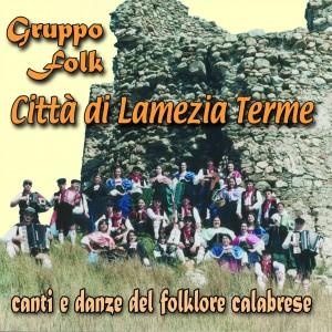 Canti E Danze Del Folklore Calabrese
