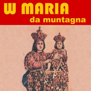 W Maria da muntagna