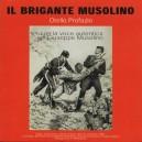 IL BRIGANTE MUSOLINO