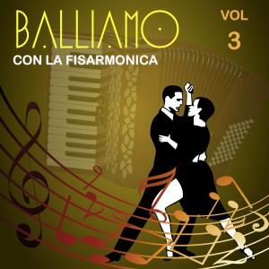 Balliamo con la fisarmonica Vol. 3