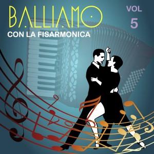 Balliamo con la fisarmonica Vol. 5