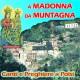 A Madonna da muntagna ( Canti e preghiere a Polsi )